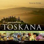 "Telsche Peters Buch ""Bioparadies Toskana"""